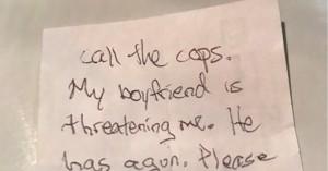 Ξέφυγε από τον βίαιο φίλο της που την κακοποιούσε με αυτό το σημείωμα!