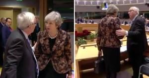 Η τσαντισμένη Μέι «τα χώνει» στον Γιούνκερ στη Σύνοδο των Βρυξέλλών(βίντεο)