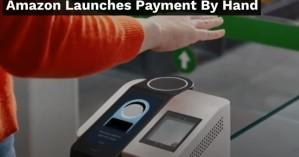 Amazon One: Από τις ανέπαφες συναλλαγές με κάρτα στις ανέπαφες μόνο με την παλάμη