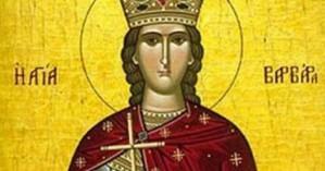 Στις 4 Δεκεμβρίου τιμάται η Αγία Βαρβάρα: Γιατί είναι προστάτιδα και θαυματουργή;