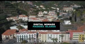 Μαδέρα: Δημιουργεί το πρώτο Digital Nomad Village στον κόσμο