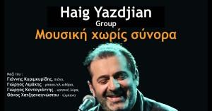 Ο Haig Yazdjian στην Ανατολική Τάφρο